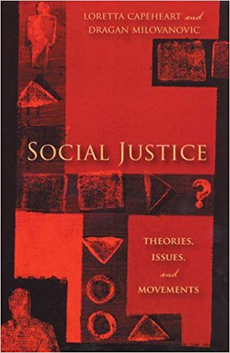 Book :  Social Justice: Theories, Issues, and Movements (Critical Issues in Crime and Society)