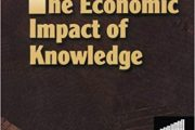 The Economic Impact of Knowledge (Resources for the Knowledge-based Economy)