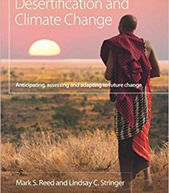 Land Degradation, Desertification and Climate Change (Climate and Development) 1st Edition