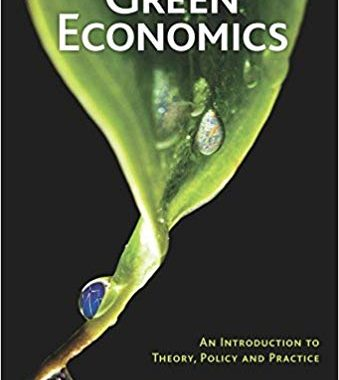 Green Economics An Introduction to Theory, Policy and Practice Molly Scott Cato