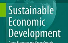 Sustainable Economic Development Green Economy and Green Growth. WalterLealFilho Diana-MihaelaPociovalisteanu AbulQuasemAl-Amin Editors