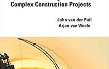 INTERNATIONAL CONTRACTING - Contract Management in Complex Construction Projects- John van der Puil and Arjan van Weele.