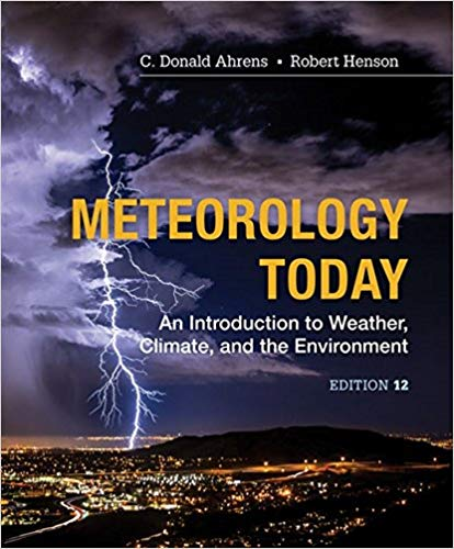Meteorology Today An Introduction to Weather, Climate, and the Environment          C. Donald Ahrens-   Robert Henson-