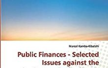 Public Finances - Selected Issues against the background of reforms Volume I.