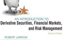 An Introduction to Derivative Securities, Financial Markets, and Risk Management: 2nd Edition 2nd Edition