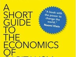 Reading in a book: Economics for A Short Guide to the Economics of Capitalism-Jim Stanford